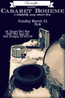 Cabaret Boheme flyer - cabaret show, Sunday March 31 at Tango Del Rey. Presented by a bit o' Burlesque