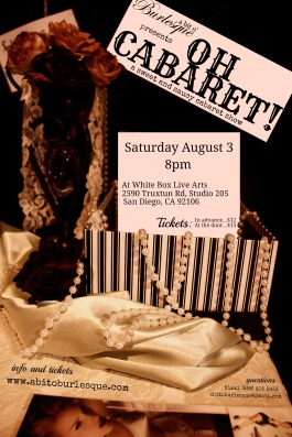 Oh Cabaret! flyer - cabaret show, Saturday August 3, 8pm at White Box Live Arts. Presented by a bit o' Burlesque